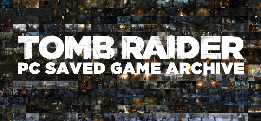 Complete Archive of Tomb Raider PC Saved Game Files